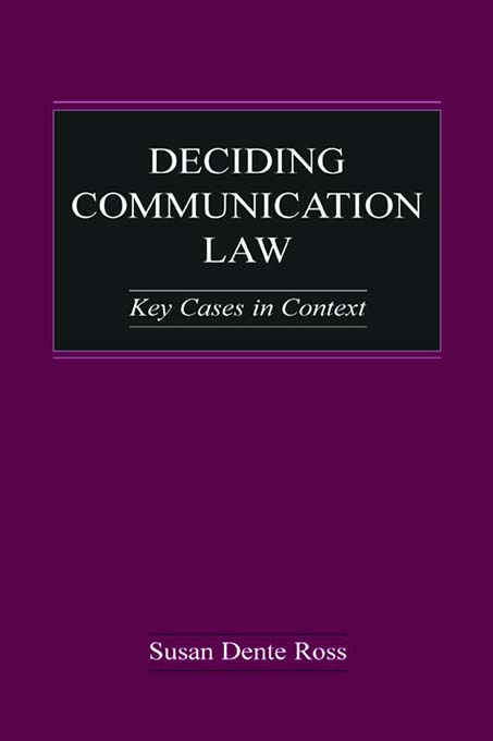 Deciding Communication Law: Key Cases in Context (Paperback) book cover