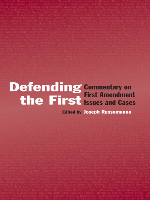 Defending the First: Commentary on First Amendment Issues and Cases (Paperback) book cover