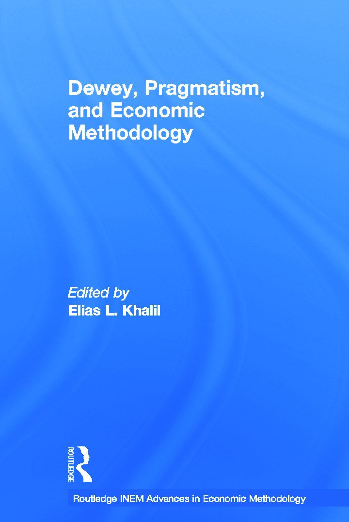 Dewey, Pragmatism and Economic Methodology: 1st Edition (Paperback) book cover
