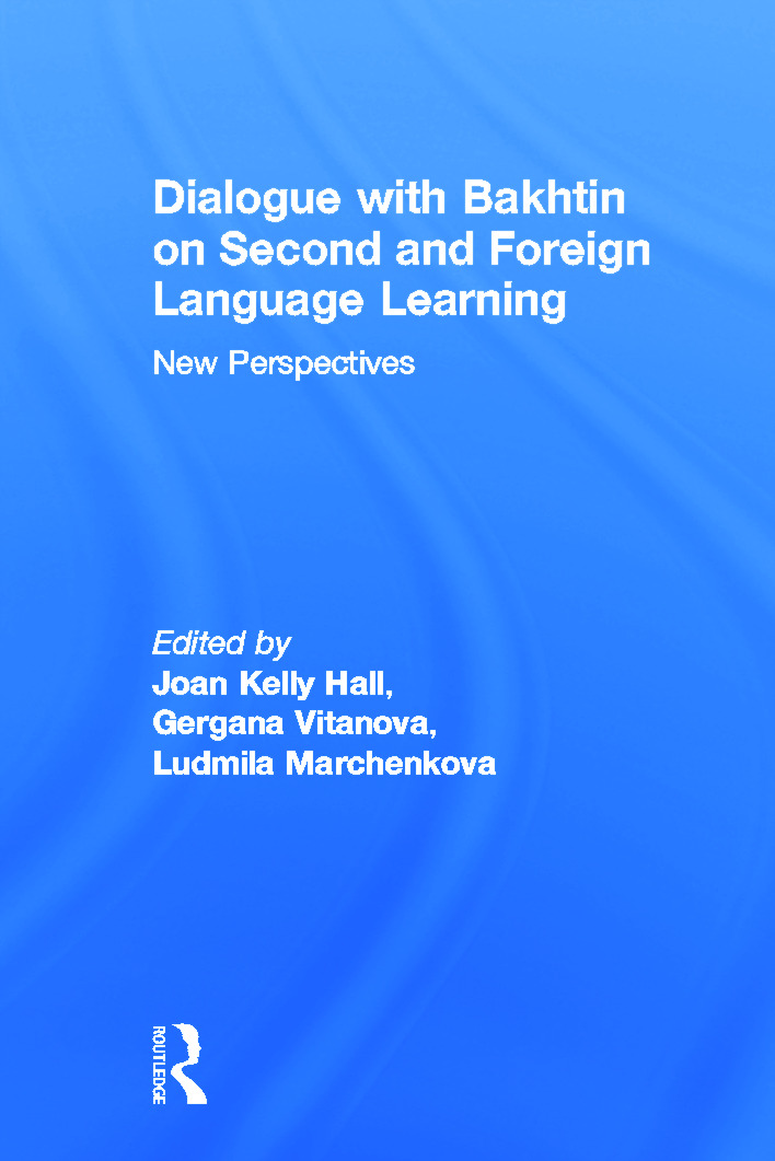 Dialogue With Bakhtin on Second and Foreign Language Learning: New Perspectives (Paperback) book cover