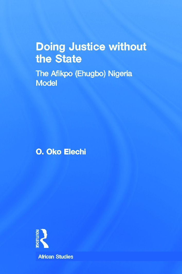Doing Justice without the State: The Afikpo (Ehugbo) Nigeria Model (Paperback) book cover