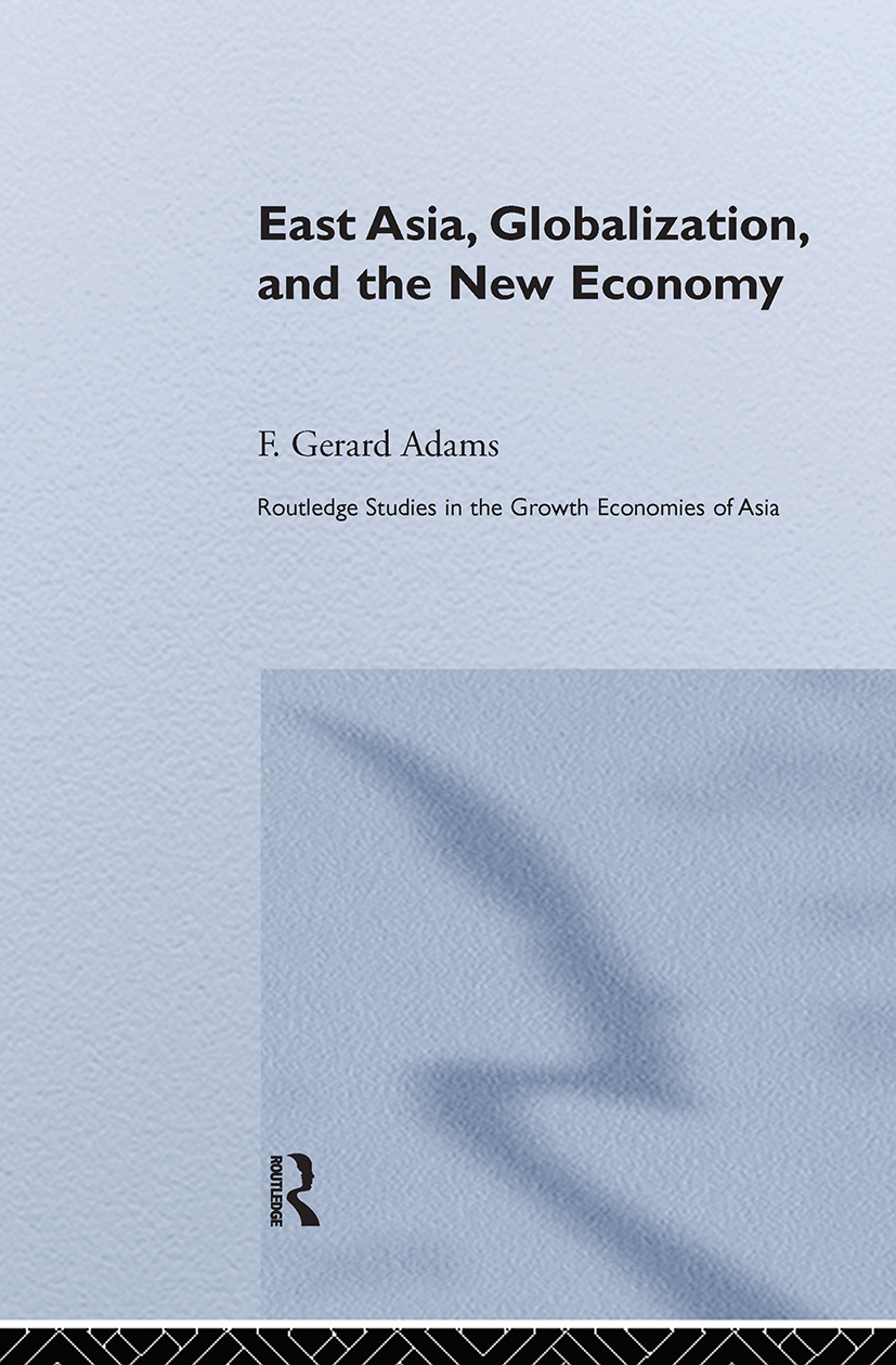 East Asia, Globalization and the New Economy (Paperback) book cover