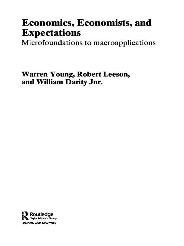 Economics, Economists and Expectations: From Microfoundations to Macroapplications, 1st Edition (Paperback) book cover
