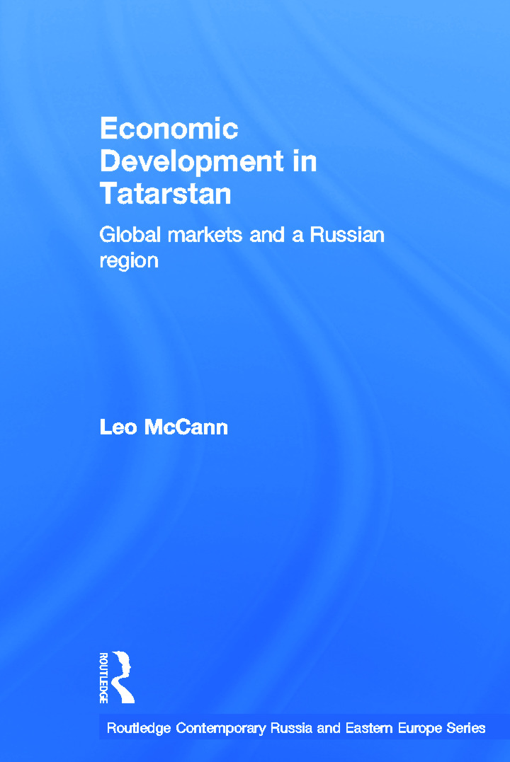 Economic Development in Tatarstan: Global Markets and a Russian Region (Paperback) book cover