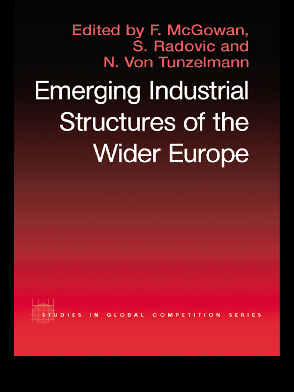 The Emerging Industrial Structure of the Wider Europe (Paperback) book cover