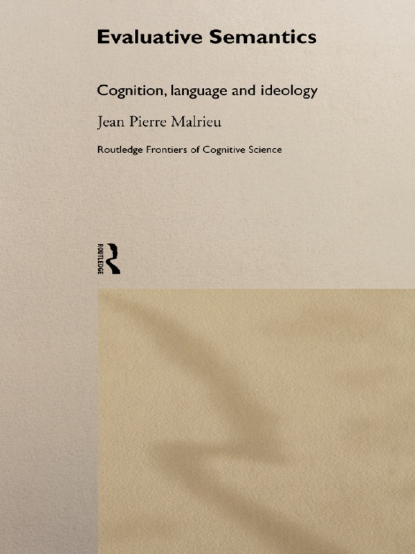 Evaluative Semantics: Cognition, Language and Ideology (Paperback) book cover