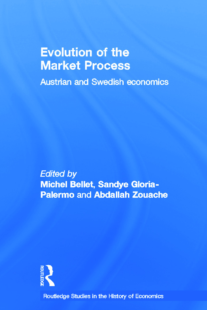 Evolution of the Market Process: Austrian and Swedish Economics (Paperback) book cover
