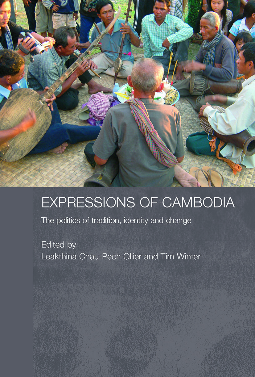 Expressions of Cambodia: The Politics of Tradition, Identity and Change (Paperback) book cover