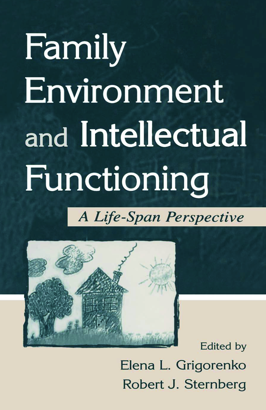 Family Environment and Intellectual Functioning: A Life-span Perspective book cover