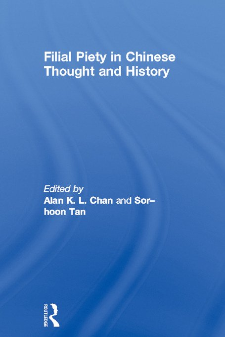 Filial Piety in Chinese Thought and History (Paperback) book cover