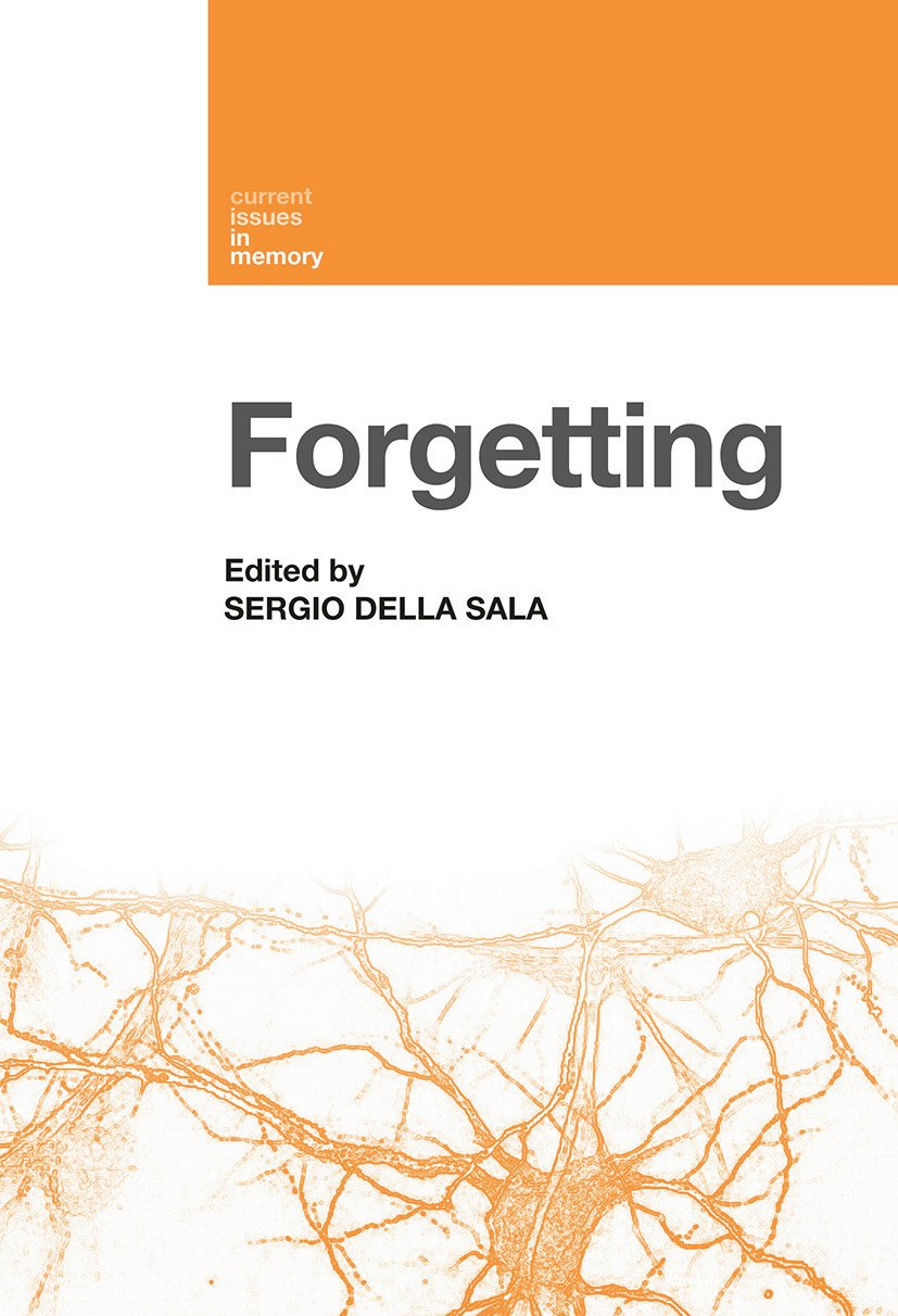 Forgetting: 1st Edition (Paperback) book cover