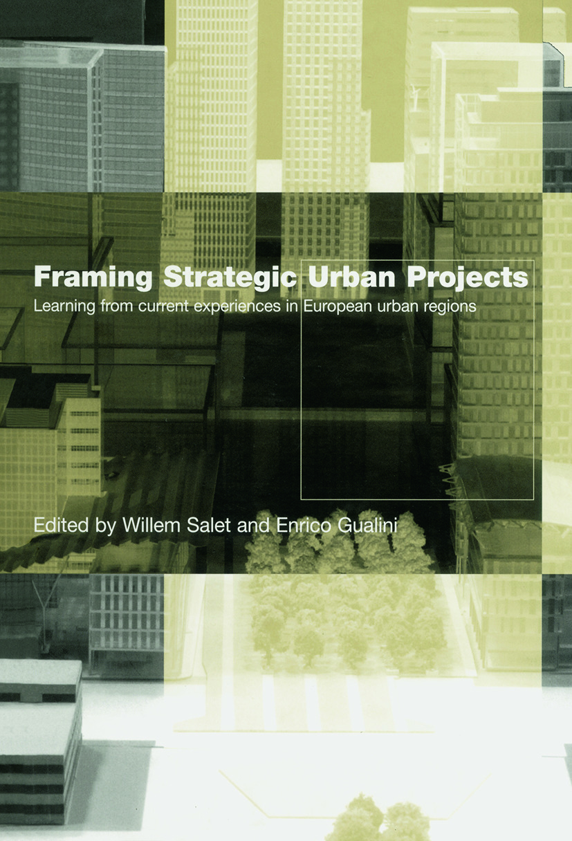 Framing Strategic Urban Projects: Learning from current experiences in European urban regions (Paperback) book cover