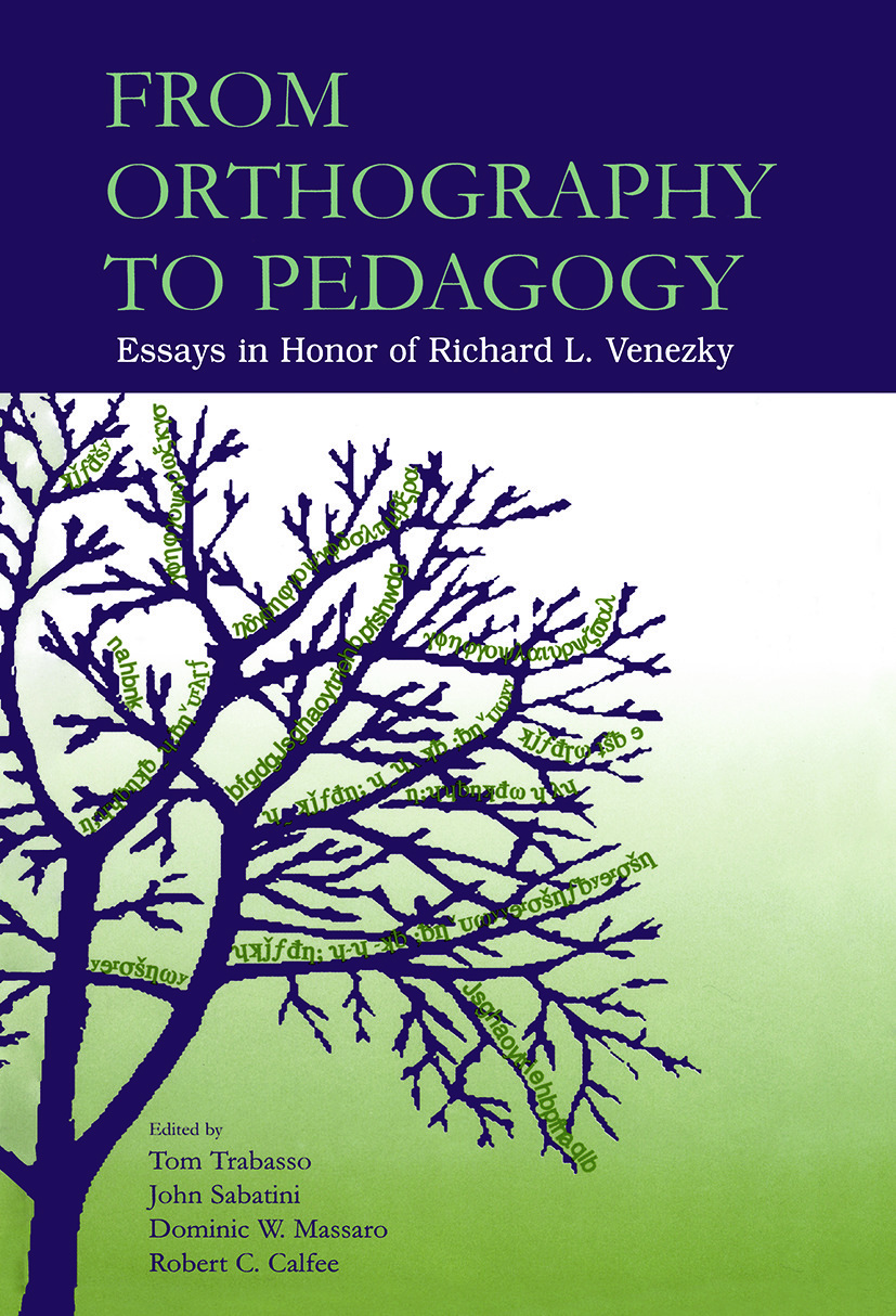 From Orthography to Pedagogy: Essays in Honor of Richard L. Venezky (Paperback) book cover