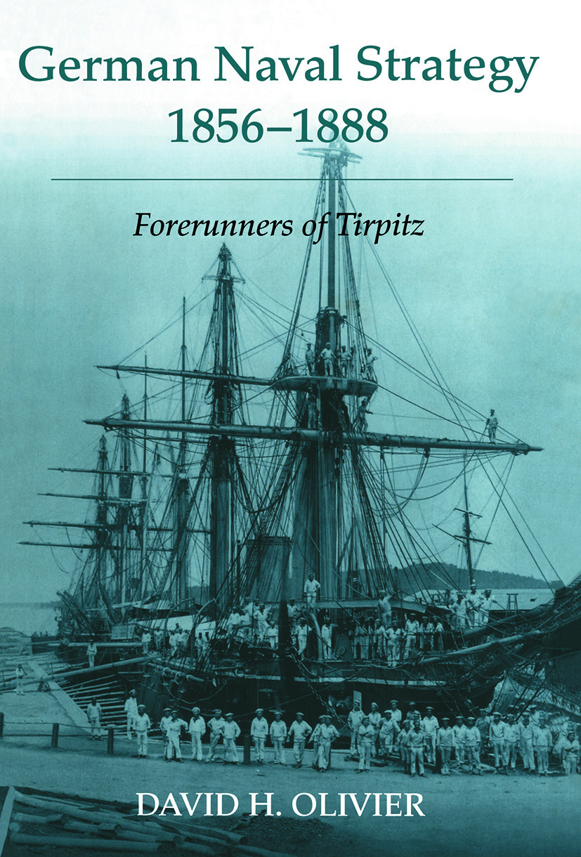 German Naval Strategy, 1856-1888: Forerunners to Tirpitz book cover