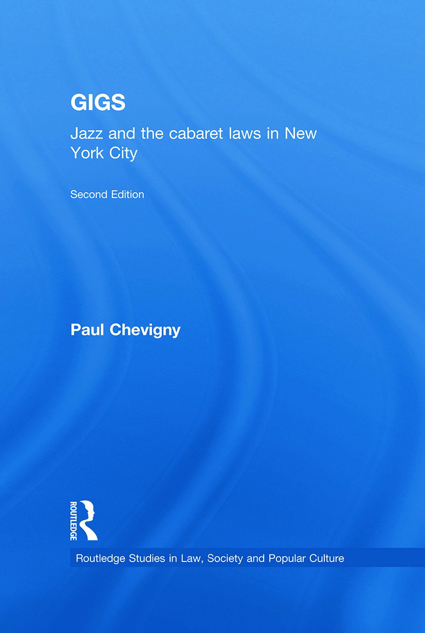 Gigs: Jazz and the Cabaret Laws in New York City book cover