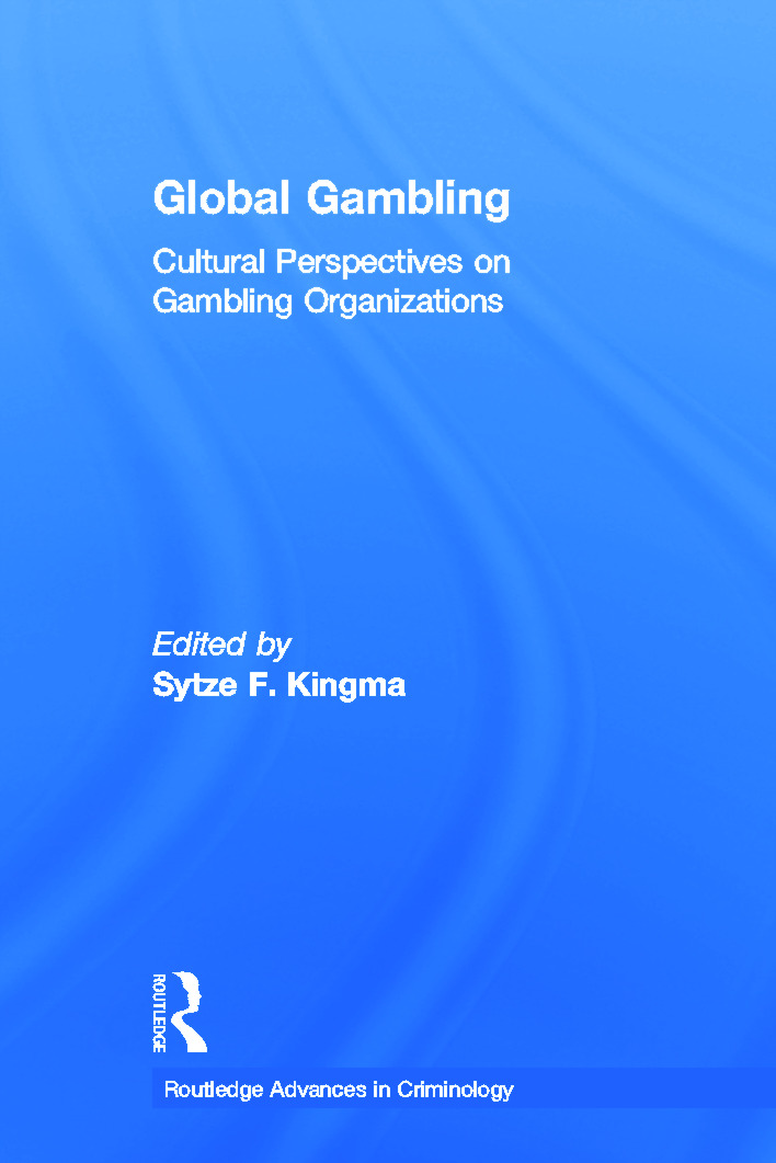 Global Gambling: Cultural Perspectives on Gambling Organizations (Paperback) book cover