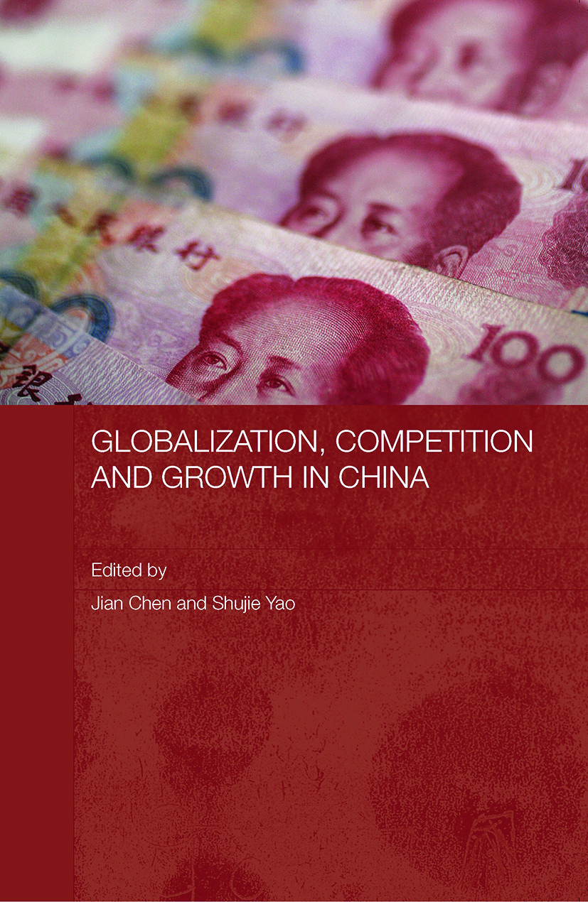 Globalization, Competition and Growth in China (Paperback) book cover