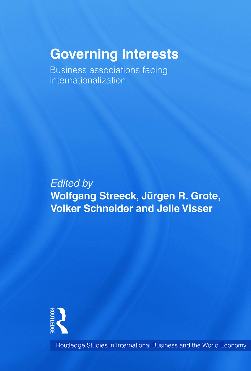 Governing Interests: Business Associations Facing Internationalism (Paperback) book cover