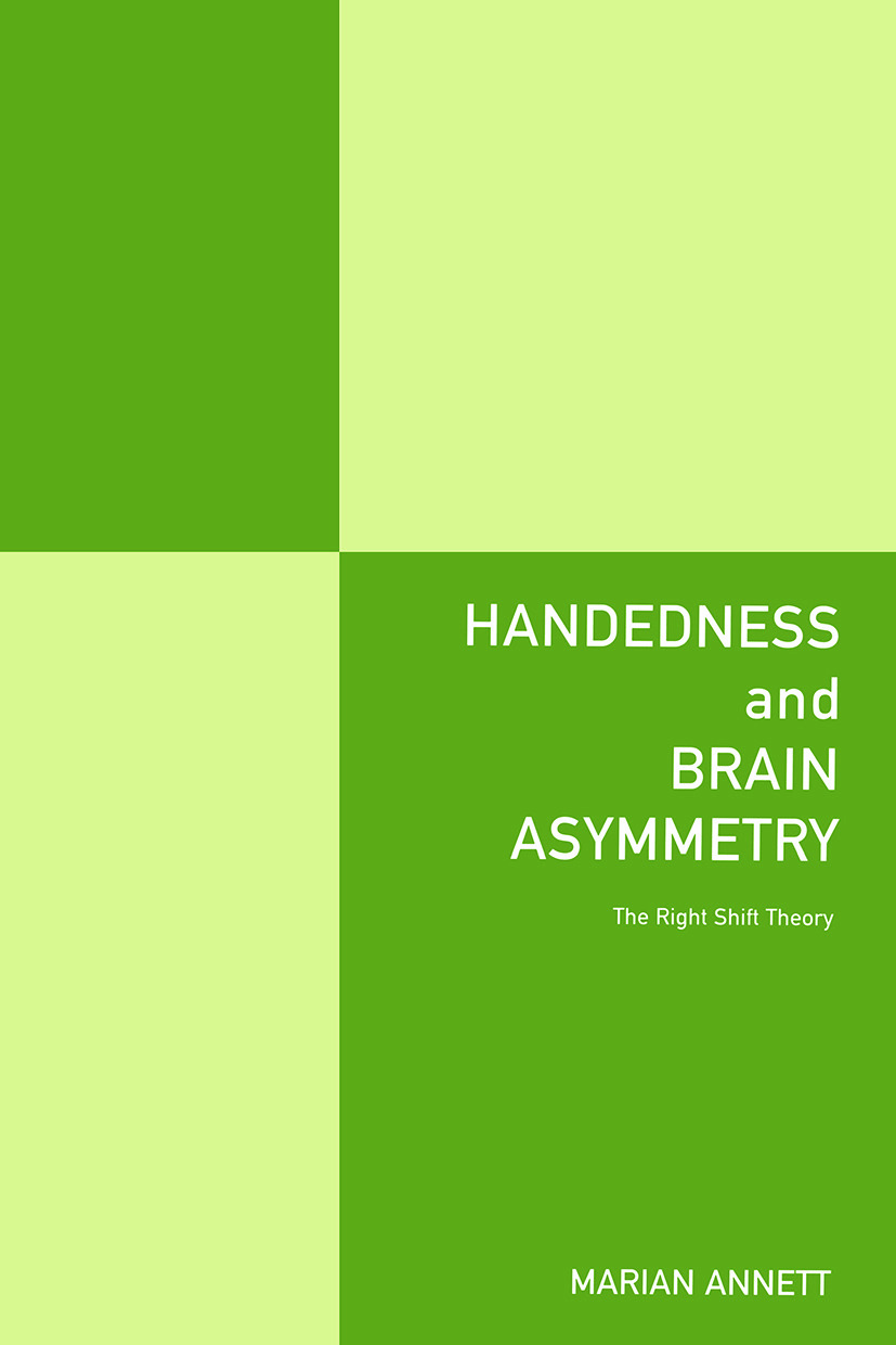 Handedness and Brain Asymmetry: The Right Shift Theory (Paperback) book cover