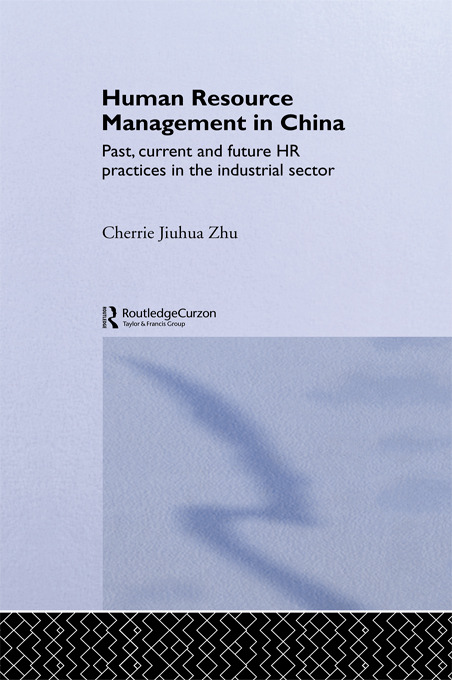 Human Resource Management in China: Past, Current and Future HR Practices in the Industrial Sector book cover