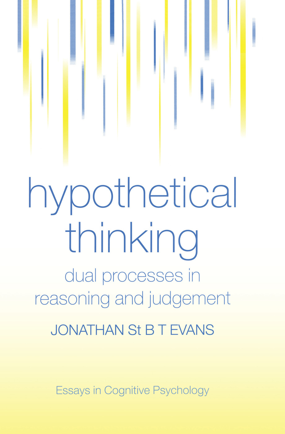 Hypothetical Thinking: Dual Processes in Reasoning and Judgement book cover