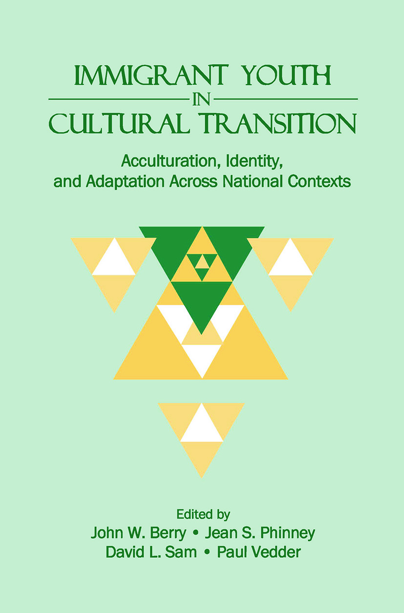 Immigrant Youth in Cultural Transition: Acculturation, Identity, and Adaptation Across National Contexts (Paperback) book cover