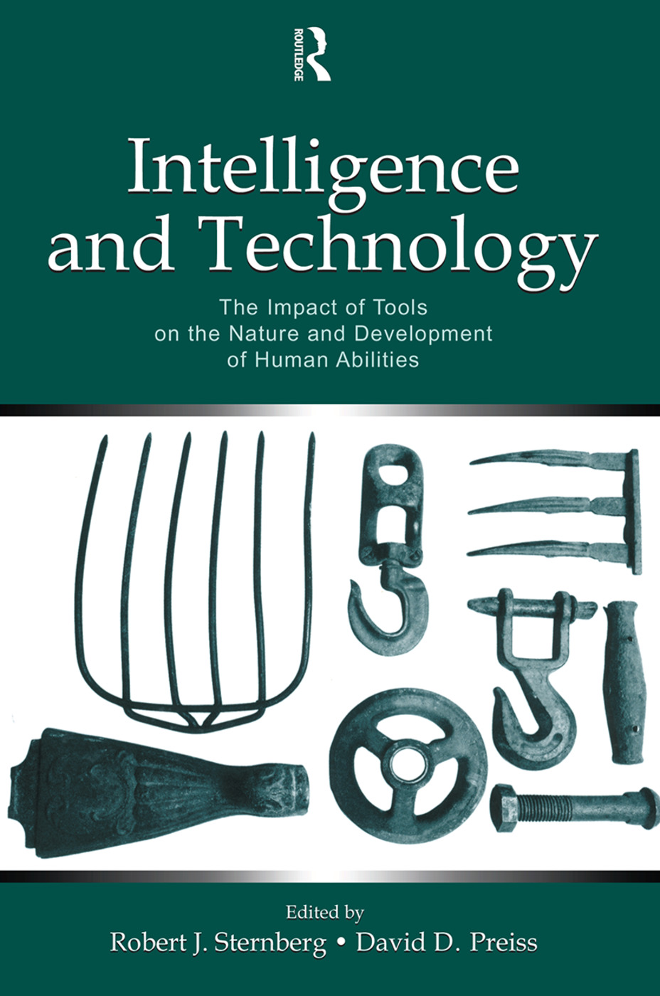 Intelligence and Technology: The Impact of Tools on the Nature and Development of Human Abilities, 1st Edition (Paperback) book cover