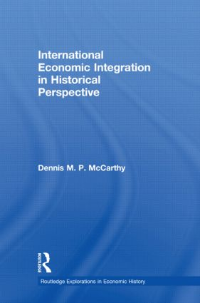 International Economic Integration in Historical Perspective (e-Book) book cover