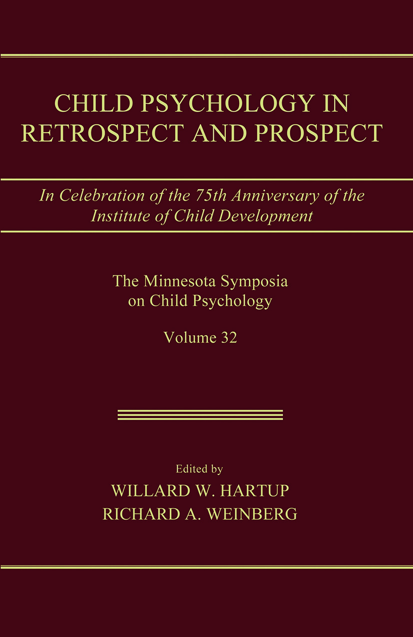Child Psychology in Retrospect and Prospect: in Celebration of the 75th Anniversary of the institute of Child Development book cover