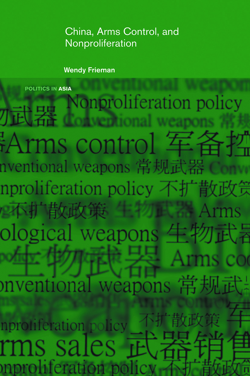 China, Arms Control, and Non-Proliferation (Paperback) book cover