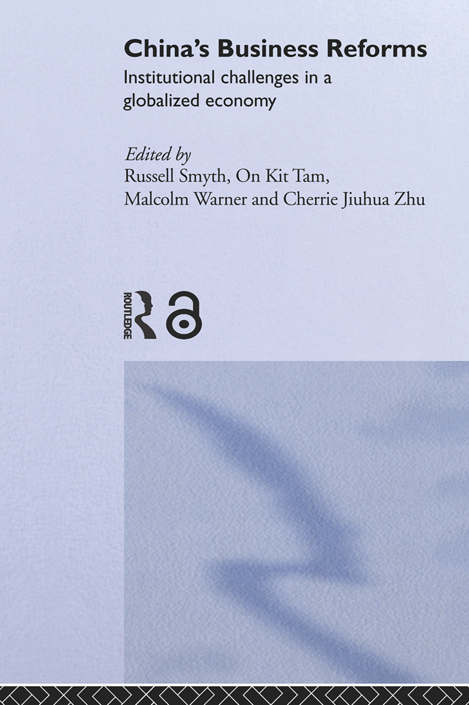 China's Business Reforms: Institutional Challenges in a Globalised Economy (Paperback) book cover