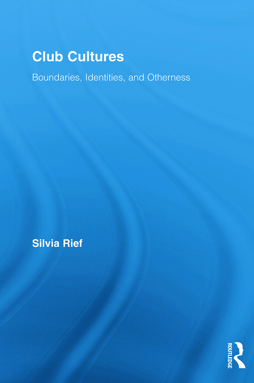 Club Cultures: Boundaries, Identities and Otherness (Paperback) book cover