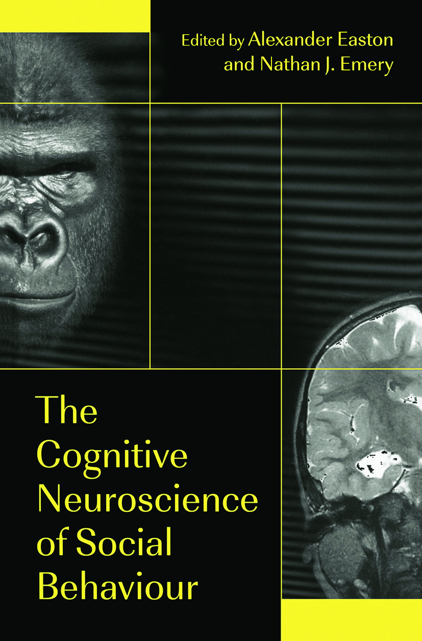 The Cognitive Neuroscience of Social Behaviour (e-Book) book cover