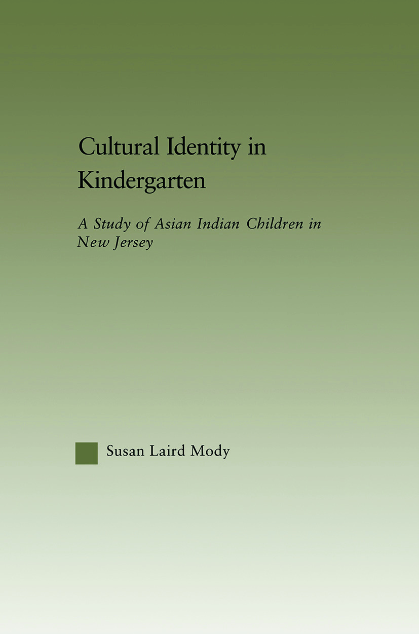 Cultural Identity in Kindergarten: A Study of Asian Indian Children (Paperback) book cover