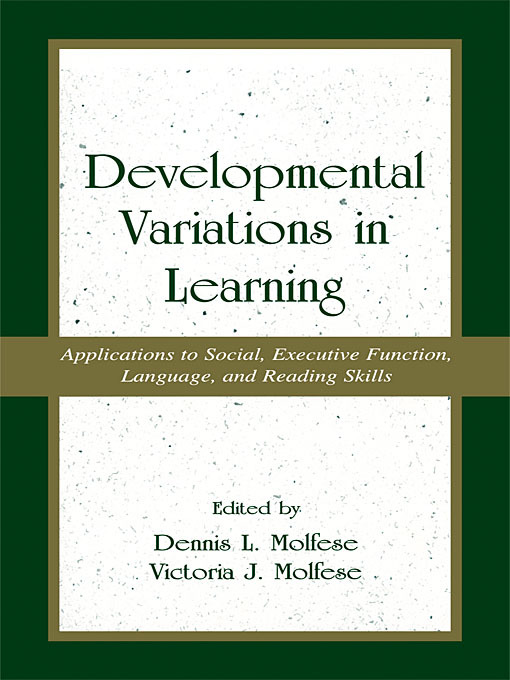 Developmental Variations in Learning: Applications to Social, Executive Function, Language, and Reading Skills (Paperback) book cover