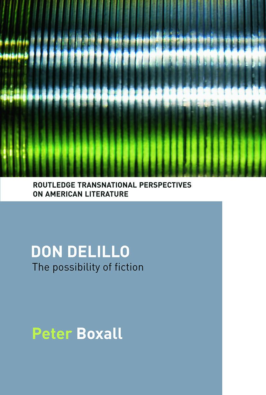 Don DeLillo: The Possibility of Fiction book cover