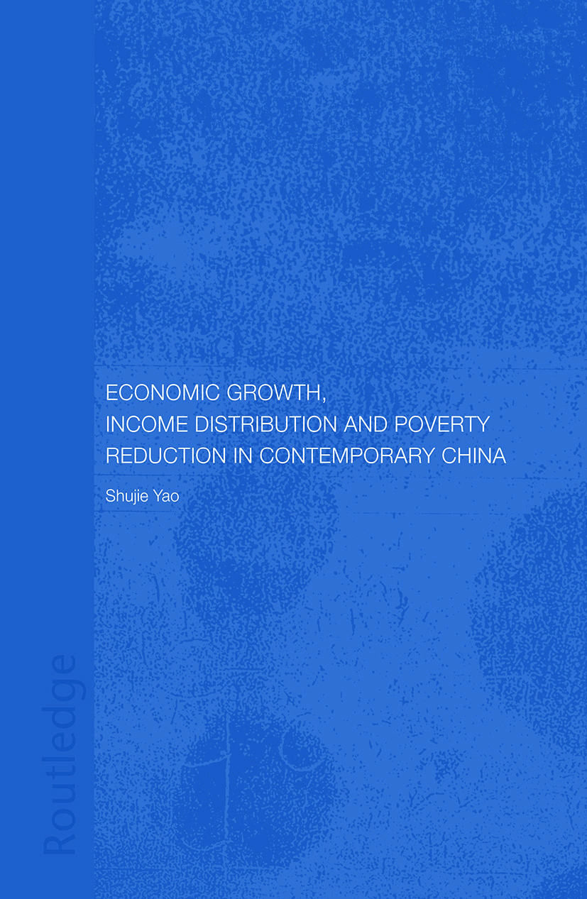 Economic Growth, Income Distribution and Poverty Reduction in Contemporary China (Paperback) book cover