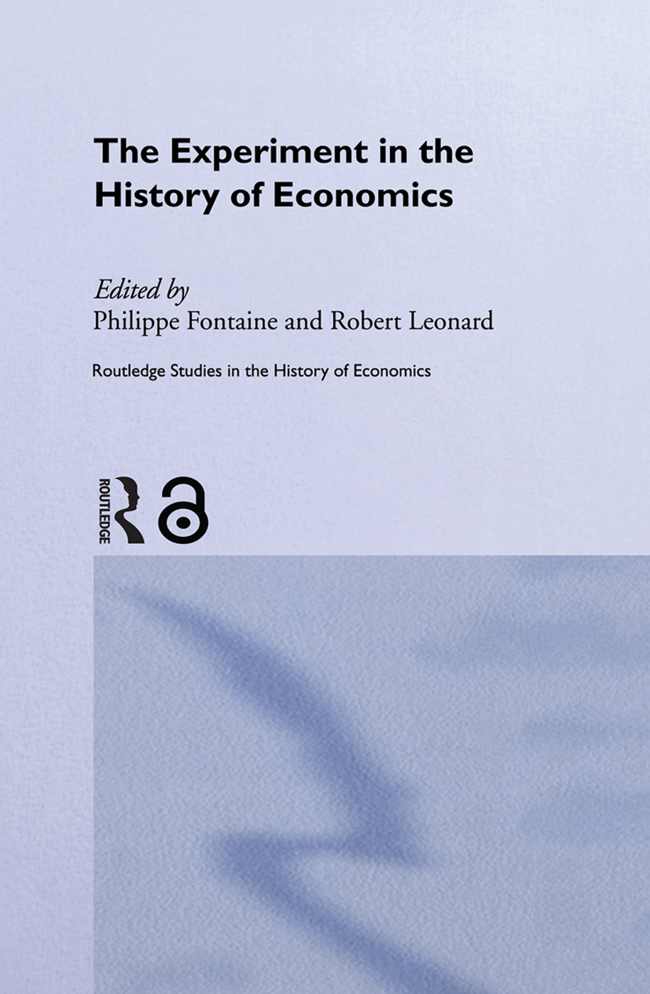 The Experiment in the History of Economics