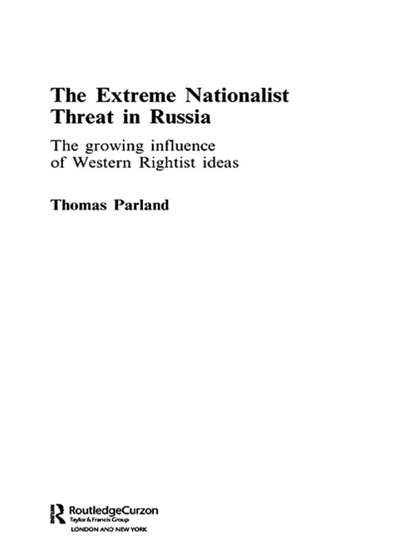 The Extreme Nationalist Threat in Russia: The Growing Influence of Western Rightist Ideas (Paperback) book cover