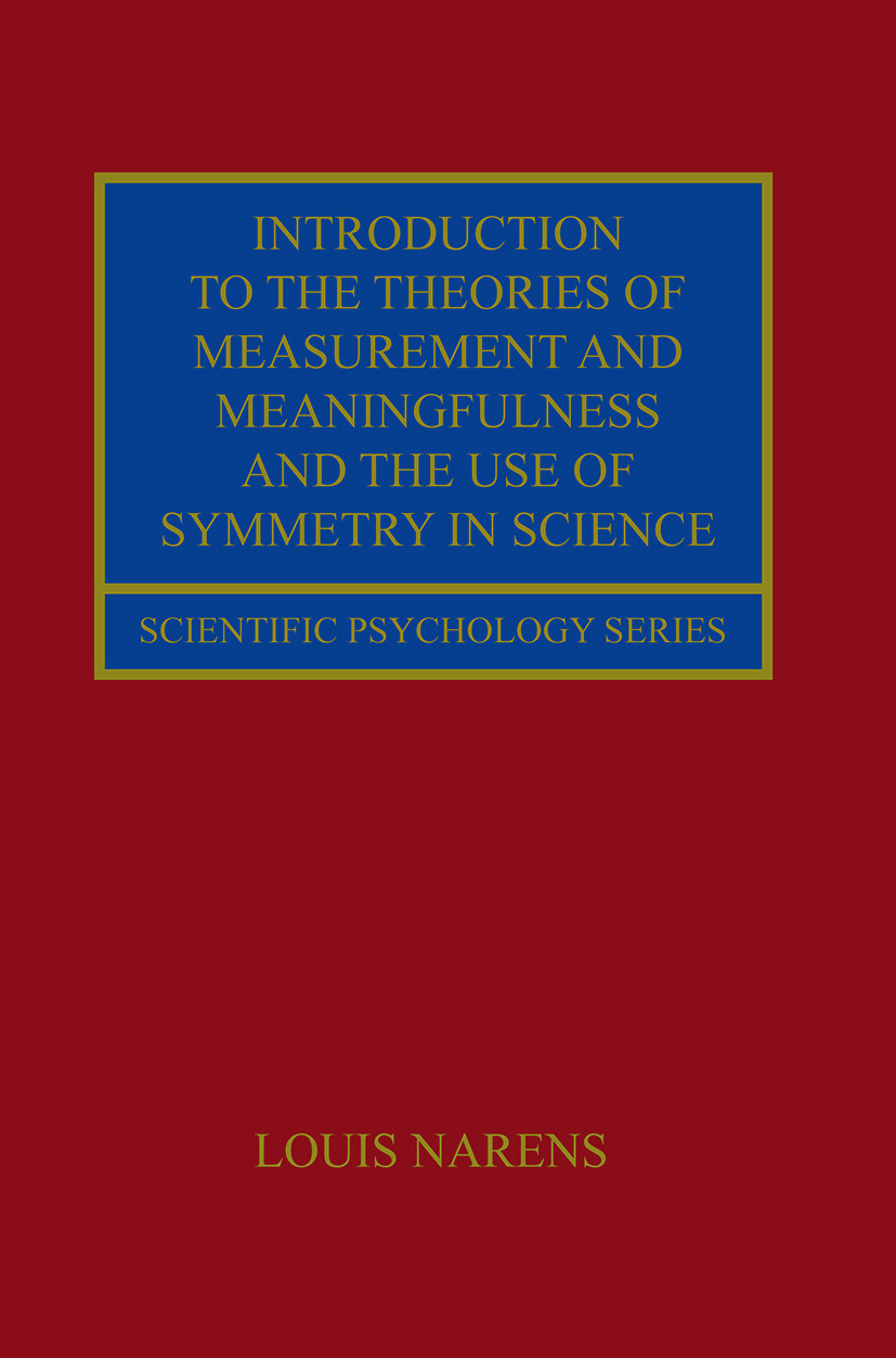 Introduction to the Theories of Measurement and Meaningfulness and the Use of Symmetry in Science (Paperback) book cover