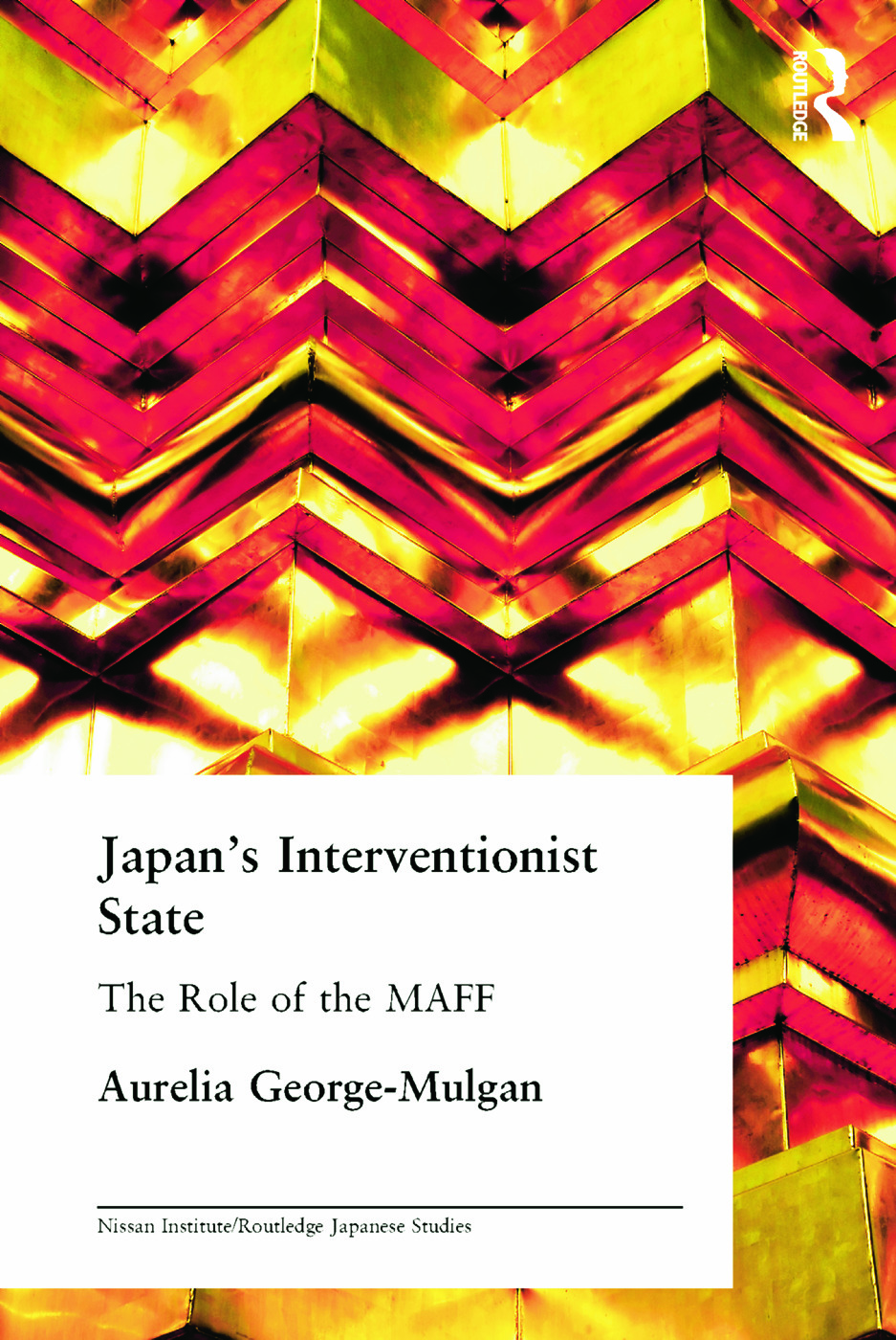 Japan's Interventionist State: The Role of the MAFF (Paperback) book cover