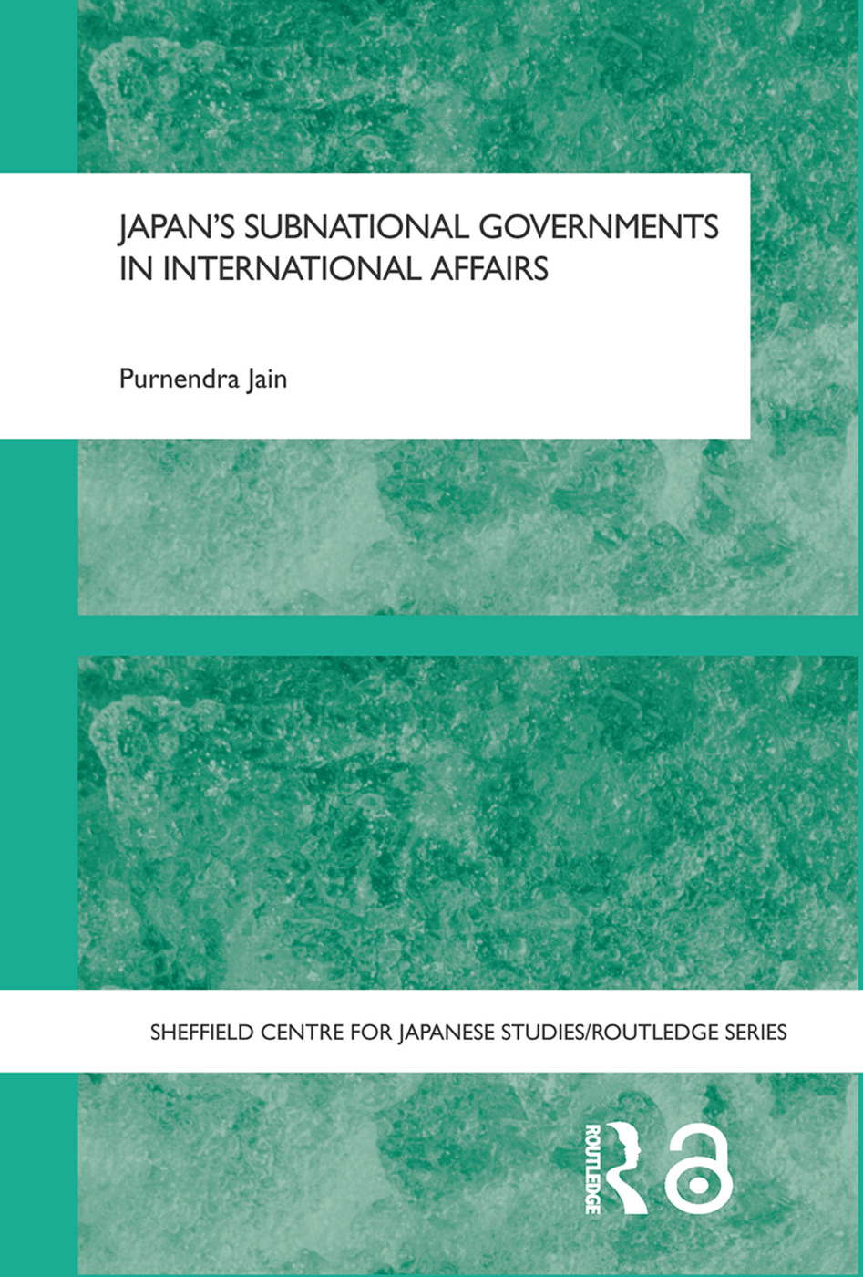 Japan's Subnational Governments in International Affairs book cover
