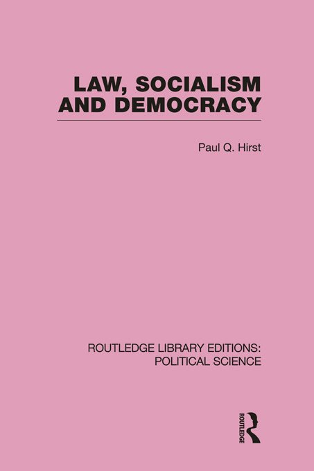 Law, Socialism and Democracy (Routledge Library Editions: Political Science Volume 9) (Paperback) book cover