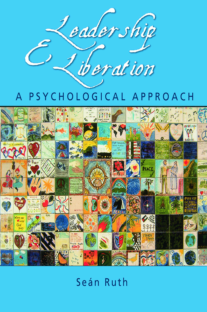 Leadership and Liberation: A Psychological Approach (Paperback) book cover
