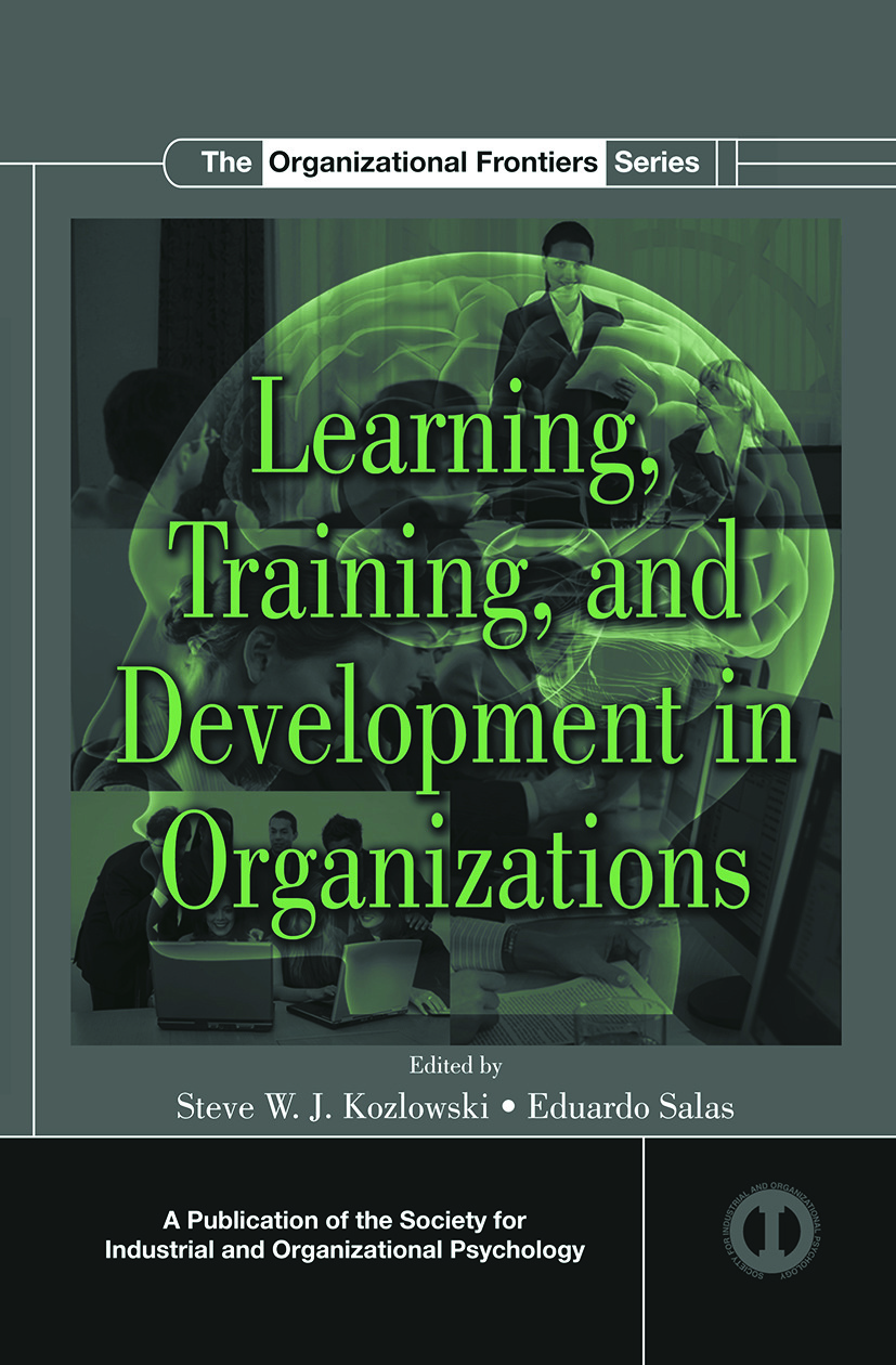 Learning, Training, and Development in Organizations
