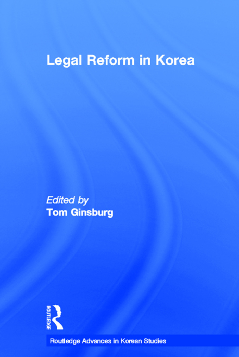 Legal Reform in Korea (Paperback) book cover