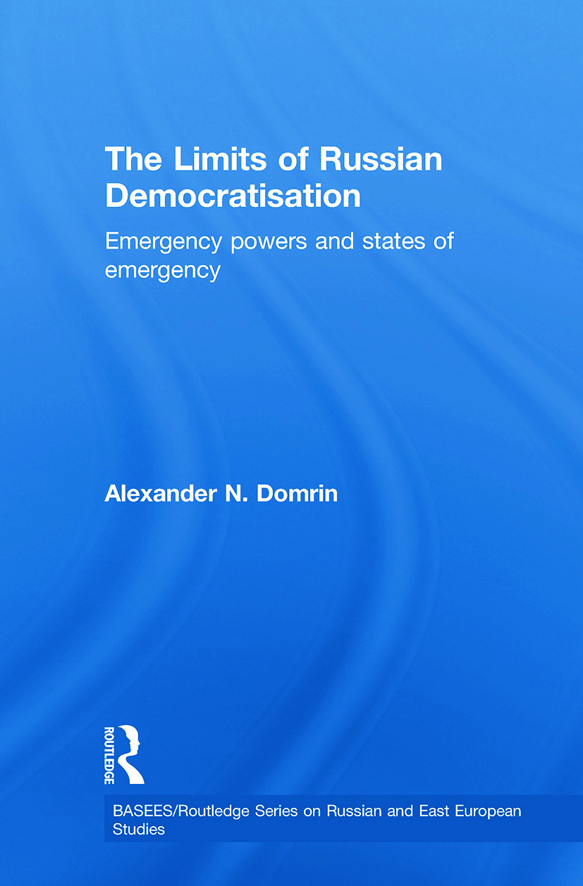 The Limits of Russian Democratisation: Emergency Powers and States of Emergency (Paperback) book cover