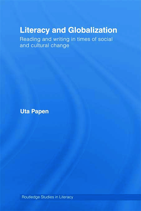 Literacy and Globalization: Reading and Writing in Times of Social and Cultural Change (Paperback) book cover