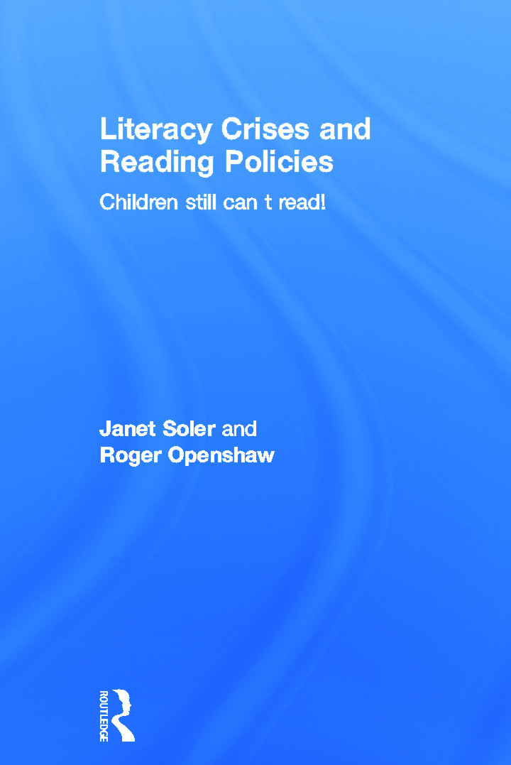 Literacy Crises and Reading Policies: Children Still Can't Read! (Paperback) book cover