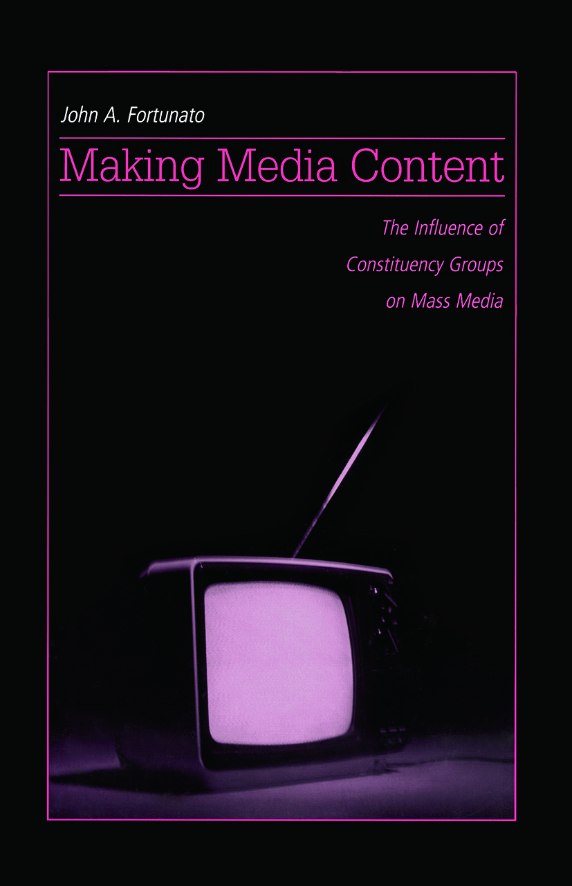 Making Media Content: The Influence of Constituency Groups on Mass Media (Paperback) book cover